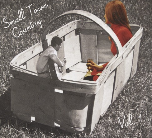 Various - Small Town Country:Vol 1 (CD) - image 1 of 1