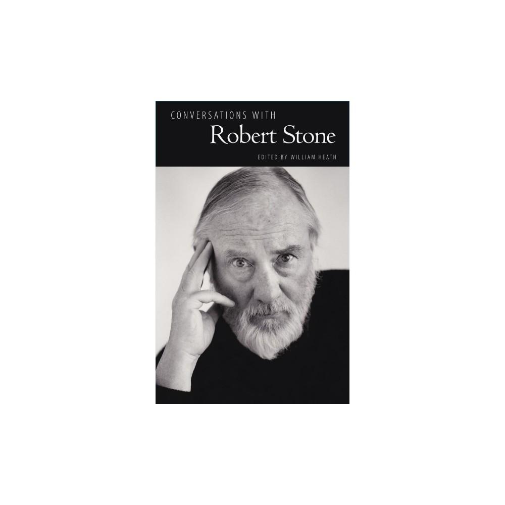 Conversations with Robert Stone - Reprint (Literary Conversations Series) (Paperback)