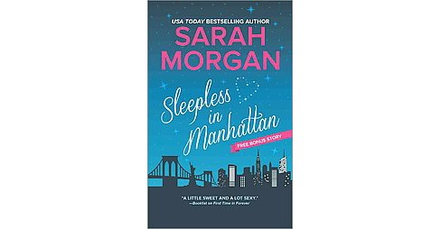 Sleepless in Manhattan ( From Manhattan With Love) (Paperback) by Sarah Morgan - image 1 of 1