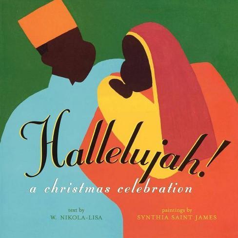 Hallelujah! - by  W Nikola-Lisa (Paperback) - image 1 of 1