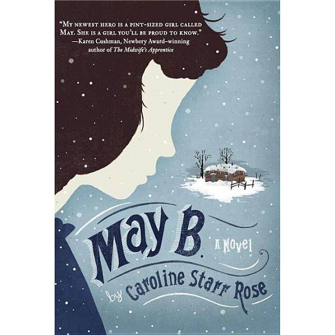 May B. - by  Caroline Starr Rose (Paperback) - image 1 of 1