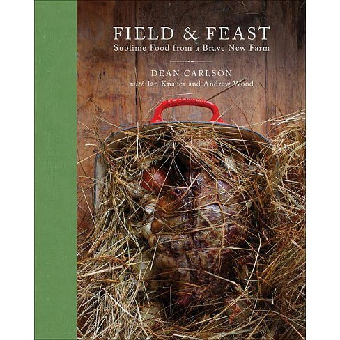 Field & Feast - by  Dean Carlson (Hardcover) - image 1 of 1