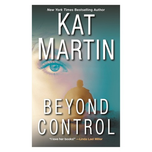 Beyond Control by Kat Martin (Paperback) - image 1 of 1
