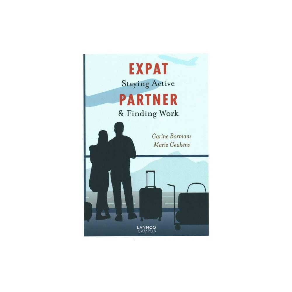 Expat Partner By Carine Bormans Marie Geukens Paperback