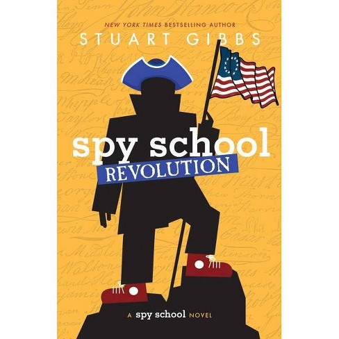 Spy School Revolution - by  Stuart Gibbs (Hardcover) - image 1 of 1