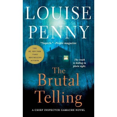 The Brutal Telling - (Chief Inspector Gamache Novel) by  Louise Penny (Paperback)