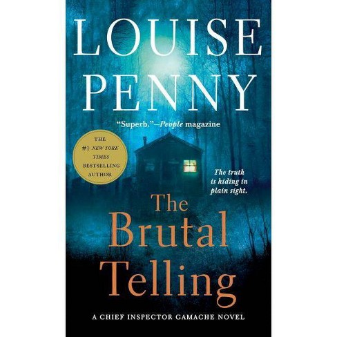 The Brutal Telling - (Chief Inspector Gamache Novel) by  Louise Penny (Paperback) - image 1 of 1
