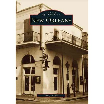 New Orleans (Paperback) - by Eric J Brock