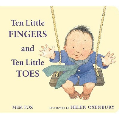 Ten Little Fingers and Ten Little Toes 04/25/2014 Juvenile Fiction - by Mem Fox (Board Book)