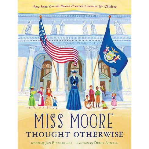 Miss Moore Thought Otherwise - by  Jan Pinborough (Hardcover) - image 1 of 1
