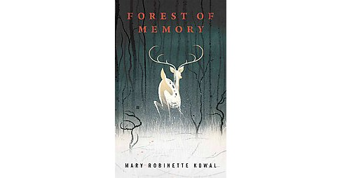 Forest of Memory (Revised) (Paperback) (Mary Robinette Kowal) - image 1 of 1