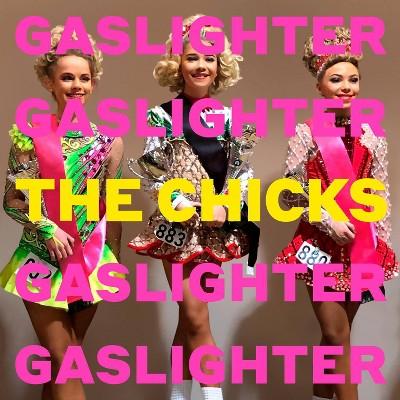 The Chicks - Gaslighter (CD)