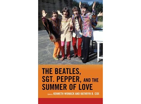 Beatles, Sgt. Pepper, and the Summer of Love -  (Hardcover) - image 1 of 1