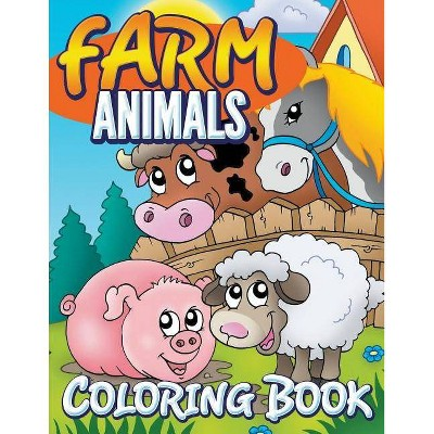 Farm Animals Coloring Book - By Marshall Koontz (Paperback) : Target