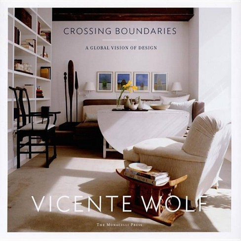 Crossing Boundaries - by  Vicente Wolf (Hardcover) - image 1 of 1