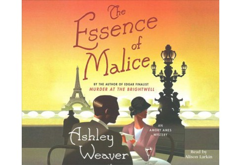 Essence of Malice -  Unabridged (Amory Ames Mystery) by Ashley Weaver (CD/Spoken Word) - image 1 of 1