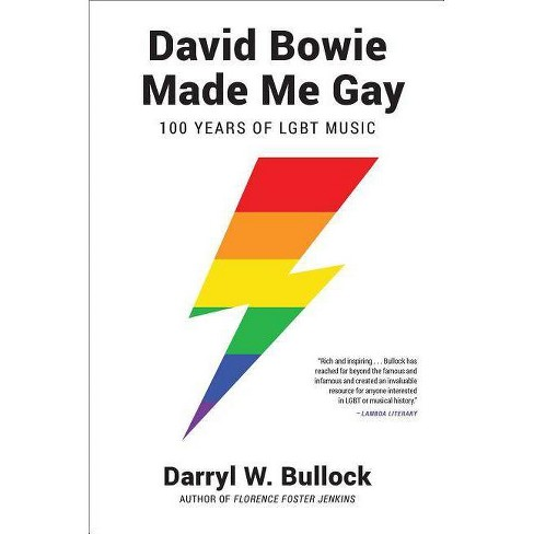 David Bowie Made Me Gay - by  Darrylw Bullock (Paperback) - image 1 of 1