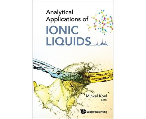 Analytical Applications of Ionic Liquids (Hardcover) - image 1 of 1