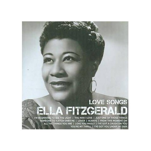 Ella Fitzgerald - Icon Love Songs: Ella Fitzgerald (CD) - image 1 of 1