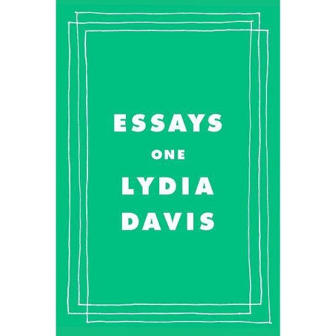 Essays One - by  Lydia Davis (Hardcover) - image 1 of 1