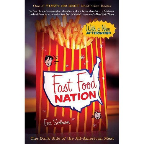 Fast Food Nation - by  Eric Schlosser (Paperback) - image 1 of 1
