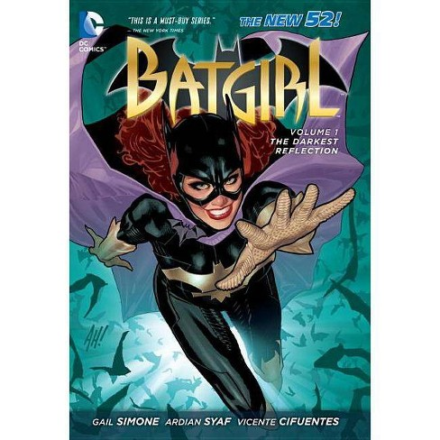 Batgirl Vol. 1: The Darkest Reflection (the New 52) - 52 Edition by  Gail Simone (Paperback) - image 1 of 1