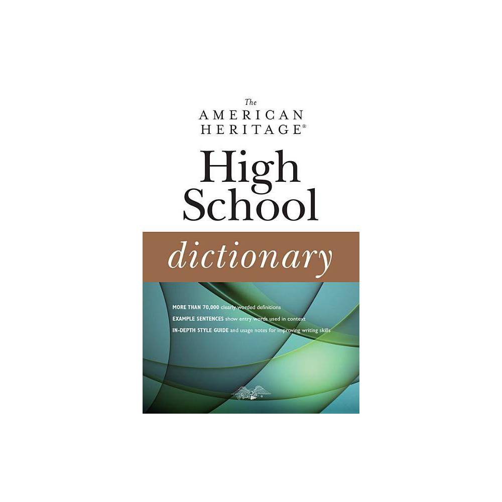 The American Heritage High School Dictionary - by Editors of the American Heritage Dictionaries Ideal for college students and advanced high school students, the American Heritage High School Dictionary is a brand-new paperbound reference book from the editors of the American Heritage Dictionaries. It is aimed at users who need a dictionary that is more advanced than the Student Dictionary but more conveniently sized and priced than the 2084-page hardcover American Heritage Dictionary of the English Language, Fifth Edition. The American Heritage High School Dictionary will be especially useful for customers who do not have ready access to our electronic products. Each entry is clearly defined, and thousands of example sentences show how entry words are used in context. There are no biographical or geographical entries, thus allowing more room for basic vocabulary. A gazetteer at the back of the book lists countries, states, and capitals. Hundreds of word history notes describe the development of words in clear, straightforward language. A style guide, detailed definitions of grammatical terms, and dozens of usage notes provide guidance on grammar and style points. This reference book is designed to be a workhorse for writers - great for high school students who are studying for standardized tests or who are allowed to use print dictionaries during tests, for college students whose schools lack the resources to provide online content, and for individuals who prefer a conveniently sized print dictionary for their home or office.