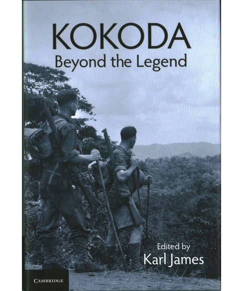 Kokoda : Beyond the Legend (Hardcover) - image 1 of 1