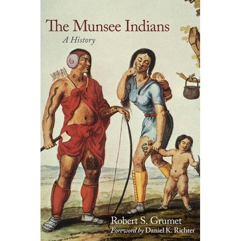 The Munsee Indians - (Civilization of the American Indian (Hardcover)) by  Robert S Grumet (Hardcover) - image 1 of 1
