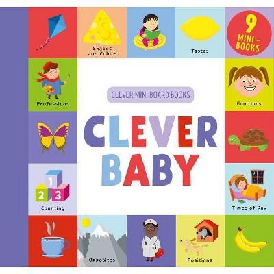 Clever Baby - (Clever Mini Board Books)(Board Book)