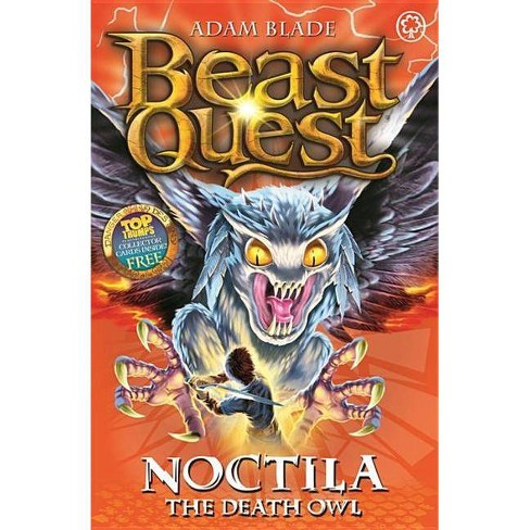 Beast Quest: 55: Noctila the Death Owl - by  Adam Blade (Paperback) - image 1 of 1