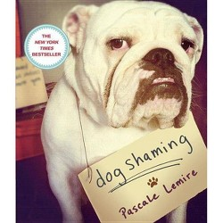 Dogshaming (Paperback) by Pascale Lemire