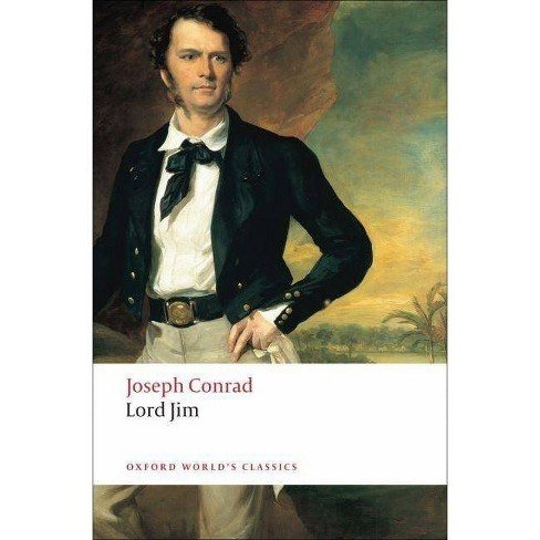 Lord Jim - (Oxford World's Classics (Paperback)) by  Joseph Conrad (Paperback) - image 1 of 1