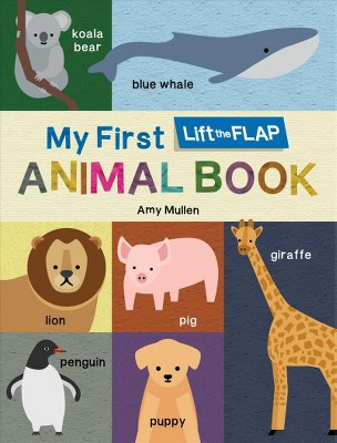 My First Lift the flap Animal Book - by LLC Duo Press (Hardcover)