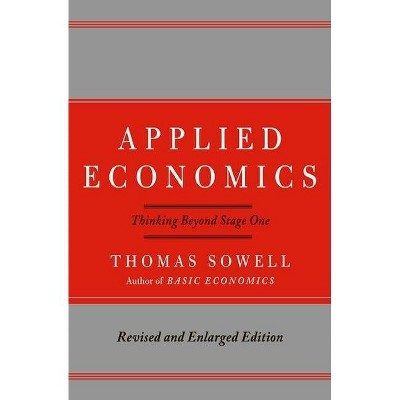 Applied Economics - 2nd Edition by  Thomas Sowell (Hardcover)