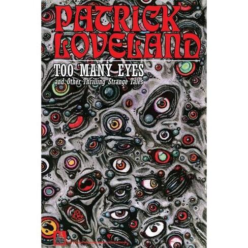 Too Many Eyes - by  Patrick Loveland (Paperback) - image 1 of 1