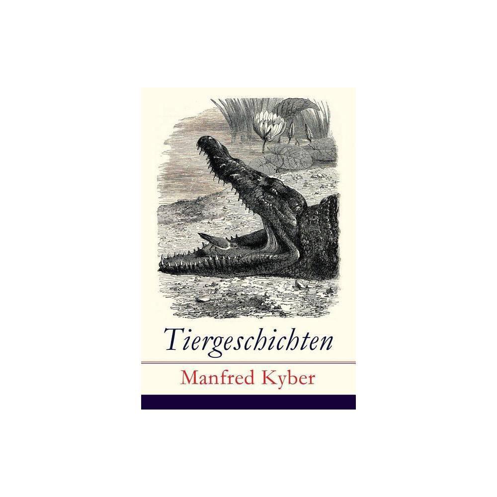Tiergeschichten By Manfred Kyber Paperback