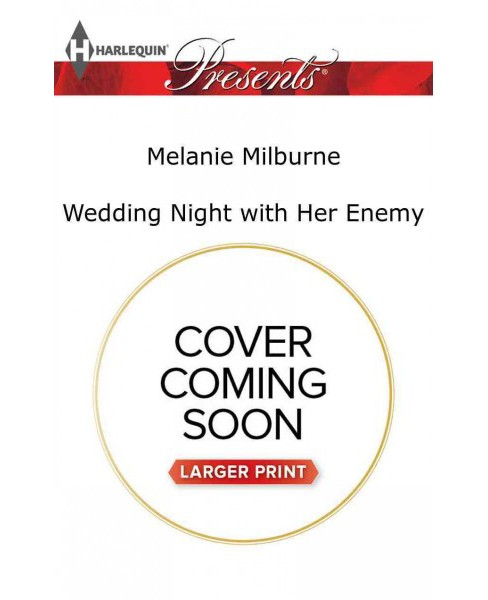 Wedding Night With Her Enemy -  Large Print by Melanie Milburne (Paperback) - image 1 of 1