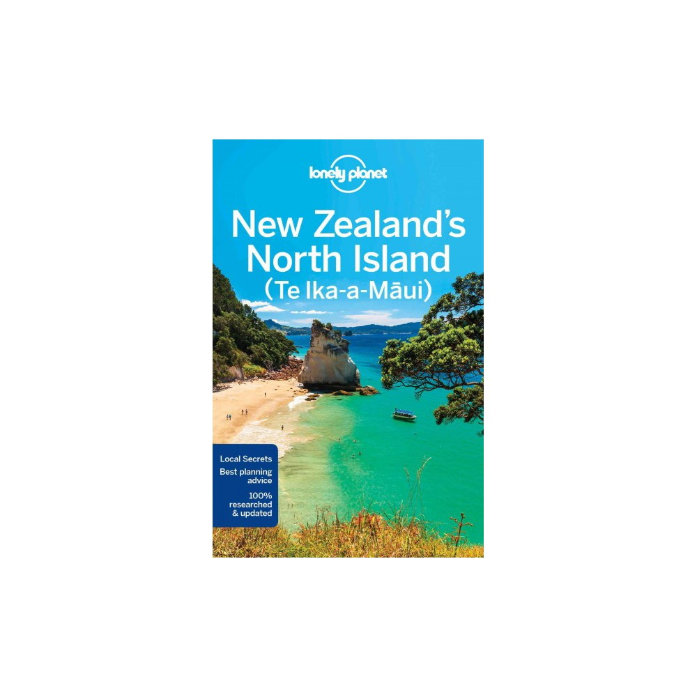 Lonely Planet's New Zealand's North Island Te Ika-a-maui (Paperback) (Charles Rawlings-Way & Brett