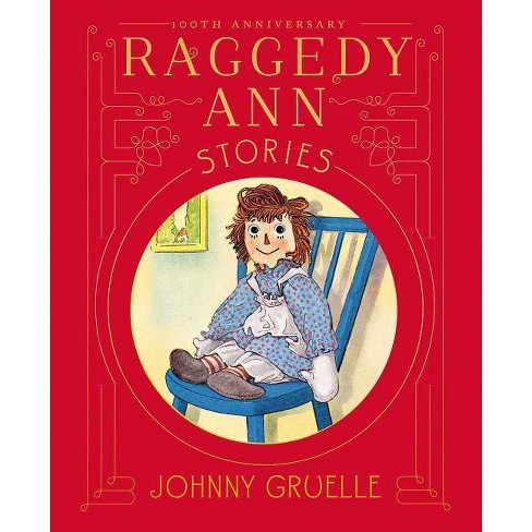 Raggedy Ann Stories - by  Johnny Gruelle (Hardcover) - image 1 of 1