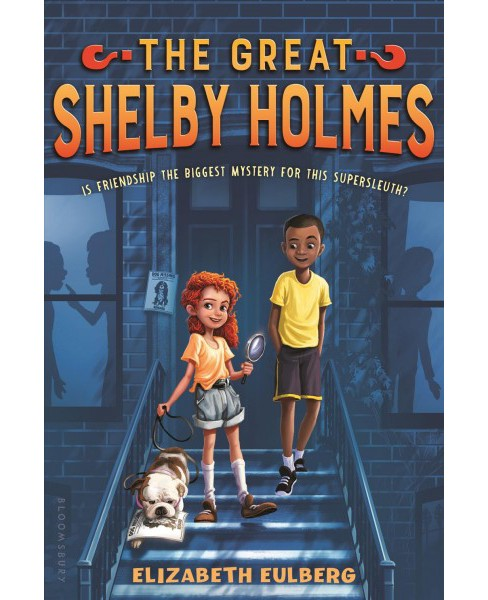 Great Shelby Holmes -  Reprint by Elizabeth Eulberg (Paperback) - image 1 of 1