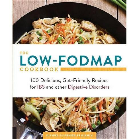 The Low-Fodmap Cookbook - by  Dianne Benjamin (Paperback) - image 1 of 1