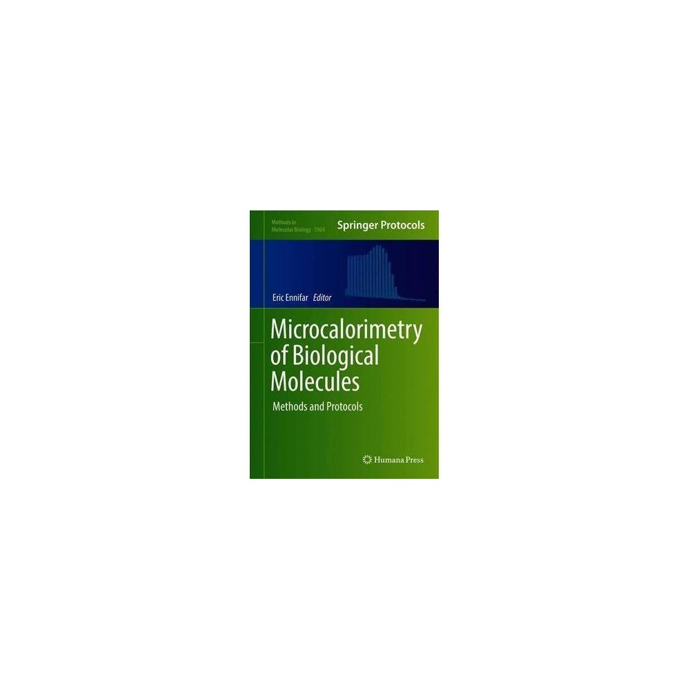 Microcalorimetry of Biological Molecules - by Eric Ennifar (Hardcover)