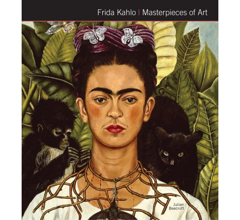 Frida Kahlo Masterpieces of Art -  (Masterpieces of Art) (Hardcover) - image 1 of 1