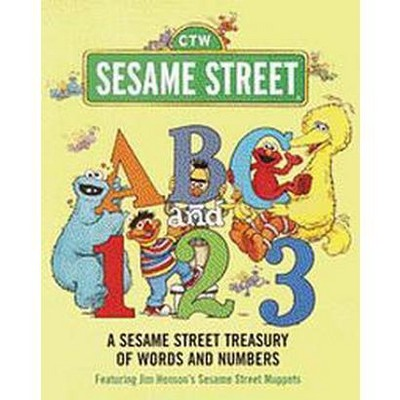 Sesame Street ABC and 123 : A Sesame Street Treasury of Words and Numbers (Hardcover)