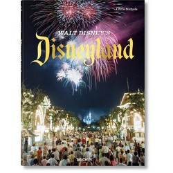 Walt Disney's Disneyland - by  Chris Nichols (Hardcover)