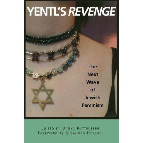 Yentl's Revenge - (Live Girls) by  Danya Ruttenberg & Susannah Heschel (Paperback) - image 1 of 1