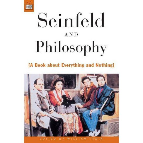 Seinfeld and Philosophy - (Popular Culture and Philosophy) (Paperback) - image 1 of 1