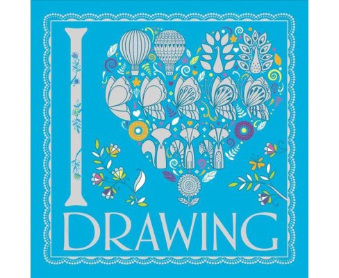 I [Love] Drawing (Paperback) (Beth Gunnell) - image 1 of 1