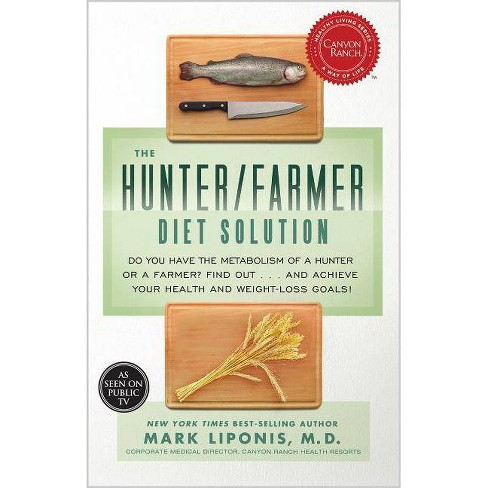 The Hunter/Farmer Diet Solution - by  Mark Liponis (Paperback) - image 1 of 1